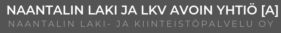 Naantalin Laki ja Kiinteistöpalvelu Oy | Vuodesta 1984